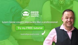 LEARN TO MAKE LOOSE COVERS SLIPCOVERS ONLINE